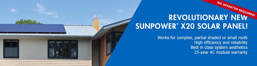 Valley Solar now offering high effiecient SunPower X20 Series Solar Panel
