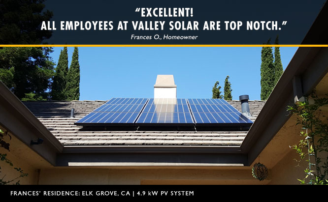 """Excellent. All employees at Valley Solar are top notch."""
